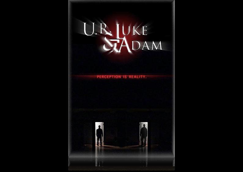 U.R. Luke & Adam